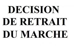 Décision de retrait du marché